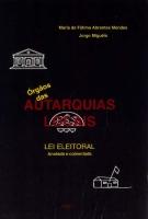 Imagem da capa da publicação Lei Eleitoral dos Órgãos das Autarquias Locais (anotada e comentada - 1997)