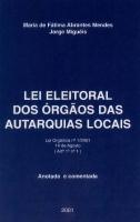 Imagem da capa da publicação Lei Eleitoral dos Órgãos das Autarquias Locais (anotada e comentada - 2001)