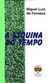 """Imagem da capa da publicação """"Quem corre por gosto não quê?"""" Fábula de periferia de Joaquim Jorge Carvalho e """"A Esquina do Tempo"""" de Miguel Luís da Fonseca (1997)"""