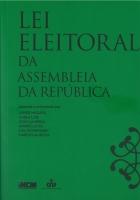 Imagem da capa da publicação Lei Eleitoral da Assembleia da República, anotada e comentada - Edição de 2015