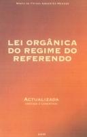 Imagem da capa da publicação Lei Orgânica do Regime do Referendo (anotada e comentada - 2006)